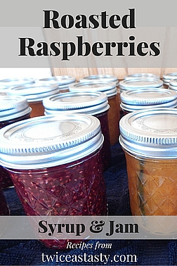 The idea of roasting delicate raspberries may seem odd, but that step adds another level of flavor that's irresistible. Learn to make Roasted Raspberry Syrup and Apricot–Raspberry–Mint Jam.