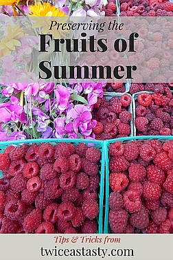 Limited availability, poor taste out of season, and heavy pesticide residue are all good reasons to grow—and save—your own fruits and berries. Read more about preserving the fruits of summer.