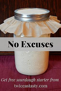 Sourdough Excuses Twice as Tasty