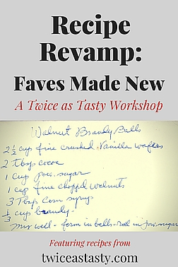 Learn how to give your favorite family recipes a facelift. Sign up at TwiceasTasty.com.