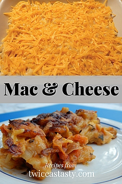 I'm a sucker for homemade mac and cheese. But my mom's original version is a perfect intro but just the beginning. Get mac and cheese recipes at TwiceasTasty.com.