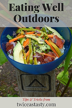 When I plan an outdoor adventure, I start with what's in my garden. Learn more at TwiceasTasty.com.