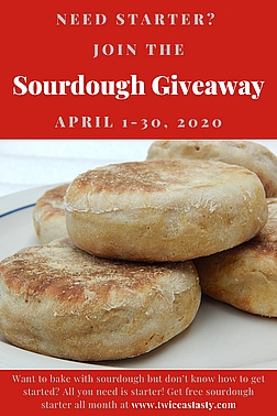 Get free sourdough starter! Learn more at TwiceasTasty.com.