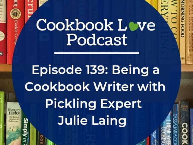 Cookbook Love Podcast with Julie Laing